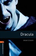 Oxford Bookworms Library, New Edition: Level 2 (700 headwords) Dracula