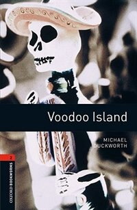 Book Oxford Bookworms Library, New Edition: Level 2 (700 headwords) Voodoo Island by Jennifer Bassett