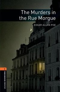 Book Oxford Bookworms Library, New Edition: Level 2 (700 headwords) The Murders in the Rue Morgue by Jennifer Bassett