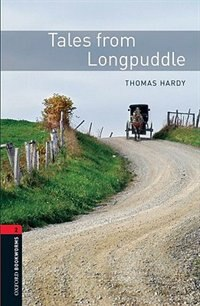Book Oxford Bookworms Library, New Edition: Level 2 (700 headwords) Tales From Longpuddle by Jennifer Bassett