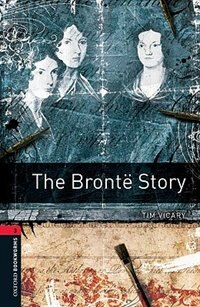 Book Oxford Bookworms Library, New Edition: Level 3 (1,000 headwords) The Bronte Story by Jennifer Bassett