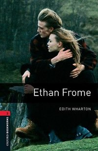 Book Oxford Bookworms Library, New Edition: Level 3 (1,000 headwords) Ethan Frome by Jennifer Bassett
