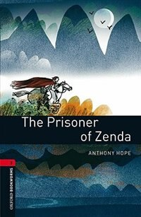 Book Oxford Bookworms Library, New Edition: Level 3 (1,000 headwords) The Prisoner of Zenda by Jennifer Bassett