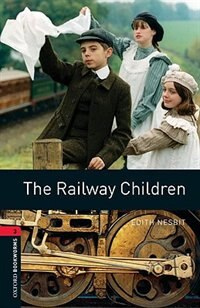 Book Oxford Bookworms Library, New Edition: Level 3 (1,000 headwords) The Railway Children by Jennifer Bassett