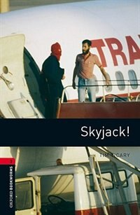 Book Oxford Bookworms Library, New Edition: Level 3 (1,000 headwords) Skyjack! by Jennifer Bassett