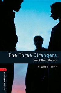 Book Oxford Bookworms Library, New Edition: Level 3 (1,000 headwords) The Three Strangers and Other… by Jennifer Bassett