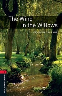 Book Oxford Bookworms Library, New Edition: Level 3 (1,000 headwords) The Wind in the Willows by Jennifer Bassett