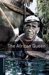 Book Oxford Bookworms Library, New Edition: Level 4 (1,400 headwords) The African Queen by Jennifer Bassett