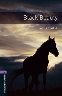 Book Oxford Bookworms Library, New Edition: Level 4 (1,400 headwords) Black Beauty by Anna Sewell