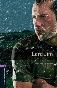 Book Oxford Bookworms Library, New Edition: Level 4 (1,400 headwords) Lord Jim by Jennifer Bassett