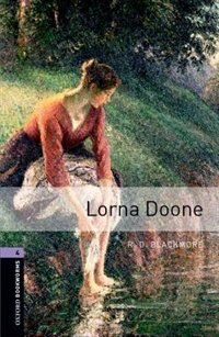 Book Oxford Bookworms Library, New Edition: Level 4 (1,400 headwords) Lorna Doone by Jennifer Bassett