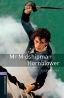 Book Oxford Bookworms Library, New Edition: Level 4 (1,400 headwords) Mr Midshipman Hornblower by Jennifer Bassett