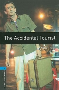 Book Oxford Bookworms Library, New Edition: Level 5 (1,800 headwords) The Accidental Tourist by Jennifer Bassett