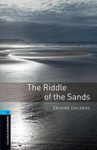 Book Oxford Bookworms Library, New Edition: Level 5 (1,800 headwords) The Riddle of the Sands by Jennifer Bassett