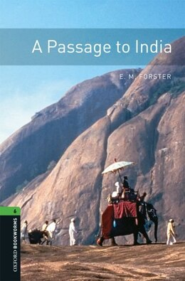 Book Oxford Bookworms Library, New Edition: Level 6 (2,500 headwords) Passage to India by Jennifer Bassett