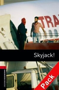 Book Oxford Bookworms Library, New Edition: Level 3 (1,000 headwords) Skyjack! Audio CD Pack by Jennifer Bassett