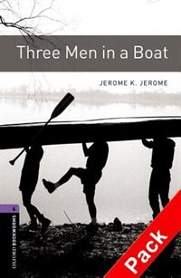 Book Oxford Bookworms Library, New Edition: Level 4 (1,400 headwords) Three Men in A Boat Audio CD Pack by Jennifer Bassett