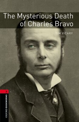 Book Oxford Bookworms Library: Level 3 (1,000 headwords) Mysterious Death of Charles Bravo by Tim Vicary