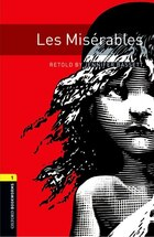 Oxford Bookworms Library: Stage 1 Les Miserables