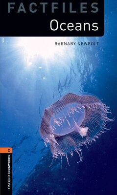 Book Oxford Bookworms Library: Stage 2 - Factfiles Oceans by Barnaby Newbolt