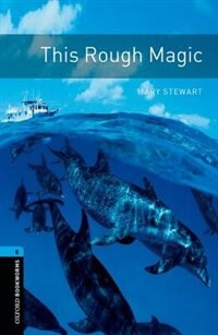 Book Oxford Bookworms Library: Level 6 (2,500 headwords) This Rough Magic Audio CD Pack by Jennifer Bassett