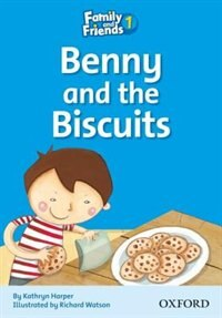 Book Family and Friends Readers: Reader 1D Benny and the Biscuits by Naomi Simmons