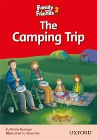 Book Family and Friends Readers: Reader 2C The Camping Trip by Naomi Simmons