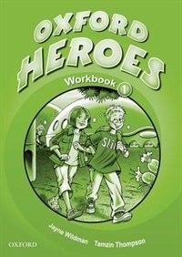Oxford Heroes: Level 1 Workbook