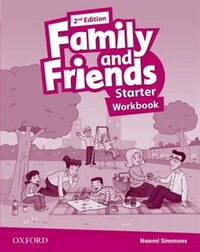 Family and Friends: Starter Workbook