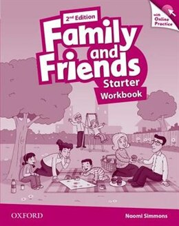 Book Family and Friends: Starter Workbook and Online Skills Practice Pack by Naomi Simmons