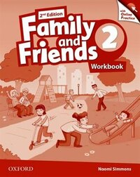 Family and Friends: Level 2 Workbook and Online Skills Practice Pack