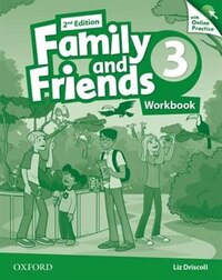 Family and Friends: Level 3 Workbook and Online Skills Practice Pack