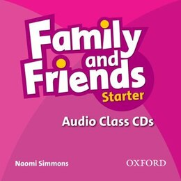 Book Family and Friends: Starter Audio Class CD (2 Discs) by Naomi Simmons