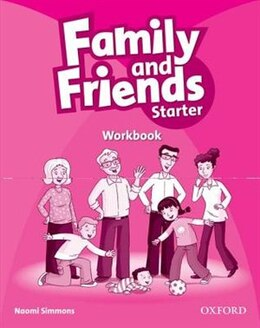 Book Family and Friends: Starter Workbook by Naomi Simmons