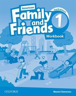 Book American Family and Friends: Level One Workbook: Supporting all teachers, developing every child by Naomi Simmons
