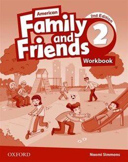 Book American Family and Friends: Level 2 Workbook: Supporting all teachers, developing every child by Naomi Simmons