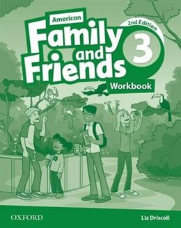 Book American Family and friends: Level Three Workbook: Supporting all teachers, developing every child by Naomi Simmons