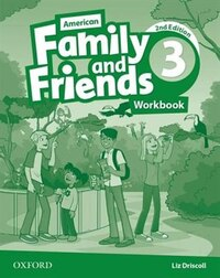 American Family and friends: Level Three Workbook: Supporting all teachers, developing every child