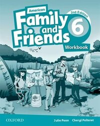 American Family and Friends: Level Six Workbook: Supporting all teachers, developing every child