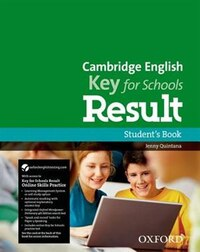 Cambridge English: Key for Schools Result: Students Book and Online Skills and Language Pack