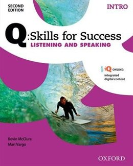 Book Q Skills for Success: Intro Level Listening and Speaking Student Book with iQ Online by Kevin MCCLURE