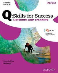 Q Skills for Success: Intro Level Listening and Speaking Student Book with iQ Online