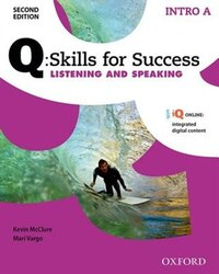 Q Skills for Success: Intro Level Listening and Speaking Split Student Book A with iQ Online