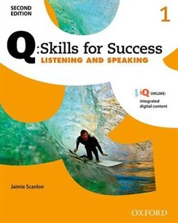 Book Q Skills for Success: Level 1 Listening and Speaking Student Book with iQ Online by Jaimie Scanlon