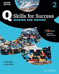 Q Skills for Success: Level 2 Reading and Writing Student Book with iQ Online