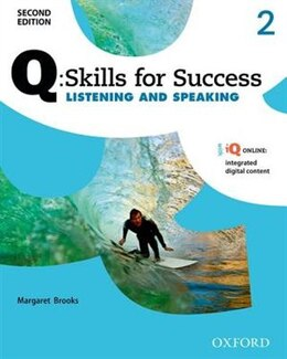 Book Q Skills for Success: Level 2 Listening and Speaking Student Book with iQ Online by Margaret Brooks