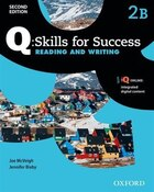 Q Skills for Success: Level 2 Reading and Writing Split Student Book B with iQ Online