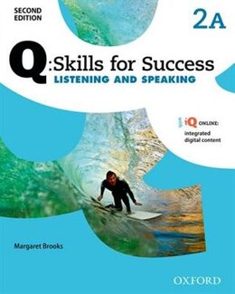 Book Q Skills for Success: Level 2 Listening and Speaking Split Student Book A with iQ Online by Margaret Brooks