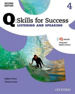 Book Q Skills for Success: Level 4 Listening and Speaking Student Book with iQ Online by Robert Freire