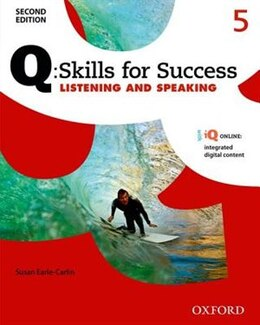 Book Q Skills for Success: Level 5 Listening and Speaking Student Book with iQ Online by Susan Earle-Carlin